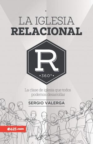 Iglesia relacional, La