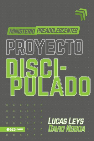 Proyecto discipulado - Ministerio preadolescentes