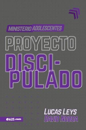 Proyecto discipulado - Ministerio adolescentes