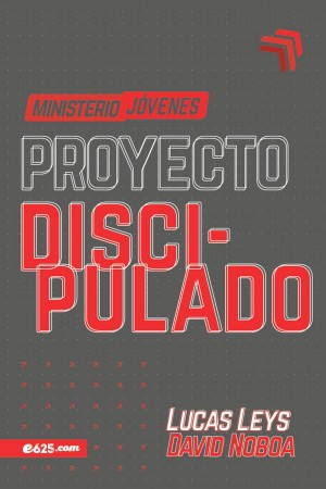Proyecto discipulado - Ministerio jóvenes