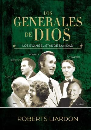 Generales de Dios, Los. Vol. 4