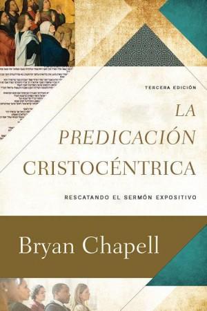 Predicación  cristocéntrica, La