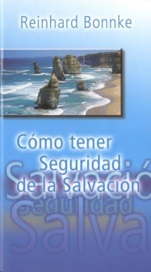 Cómo tener seguridad de la salvación