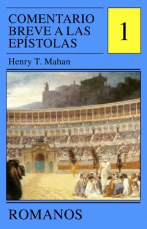 Comentario breve a las Epístolas. Vol. 1: Romanos