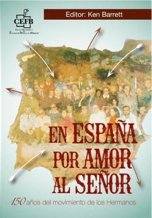 En España por amor al Señor