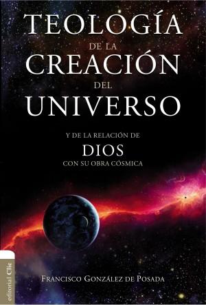 Teología de la Creación del Universo y de la Relación con Dios con su obra Cósmica