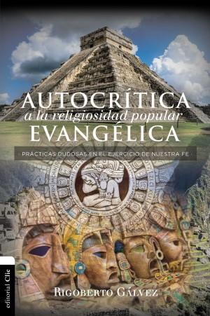 Autocrítica a la religiosidadpopular evangélica