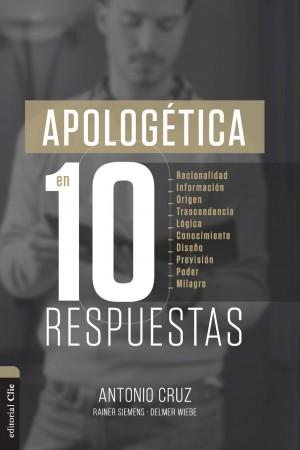Apologética en 10 respuestas
