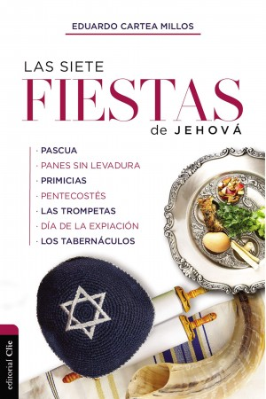 Siete fiestas de Jehová, Las