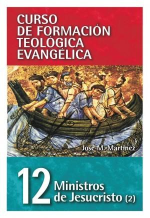 Ministros de Jesucristo. Vol. 2