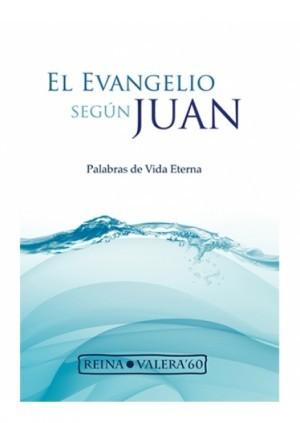 Evangelio de Juan Palabra de vida eterna. Rústica - RVR60