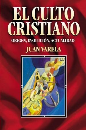 Culto cristiano, El