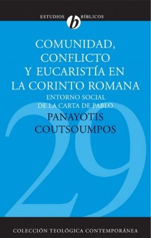 Comunidad, conflicto y eucaristía en la Corinto romana