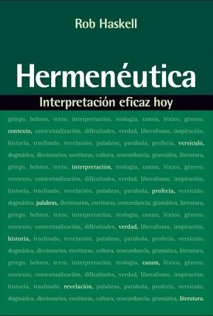 Hermeneútica: Interpretación eficaz hoy