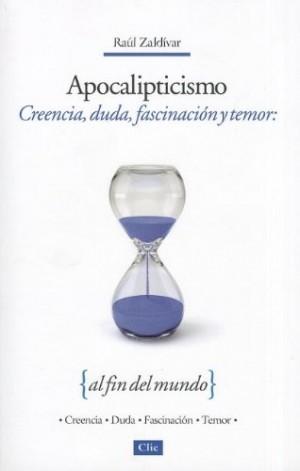 Apocalipticismo, duda, fascinación y temor al fin del mundo