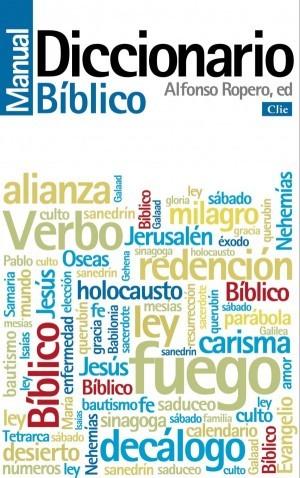 Diccionario Manual Bíblico (Nuevo Formato)