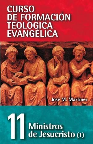 Ministros de Jesucristo. Vol. 1