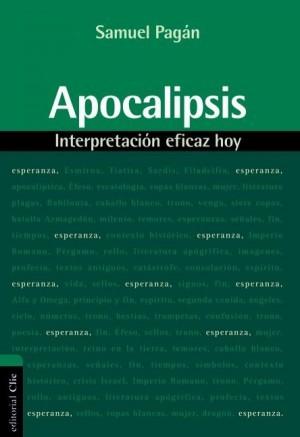 Apocalipsis, interpretación eficaz hoy