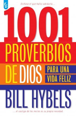 1001 Proverbios de Dios para una vida feliz