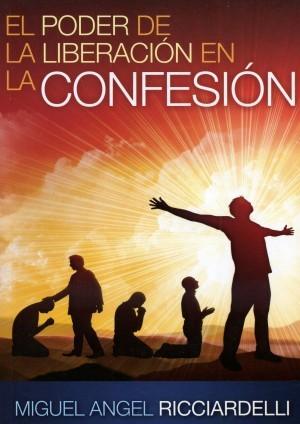 Poder de la liberación en la confesión, El