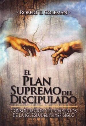 Plan supremo del discipulado, El