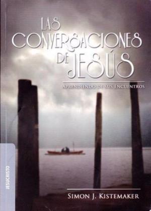 Conversaciones de Jesús, Las