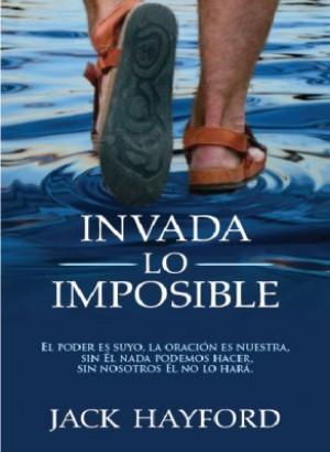 Invada lo imposible
