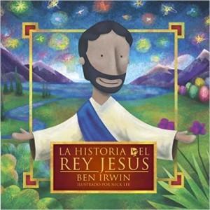 Historia del Rey Jesús, La