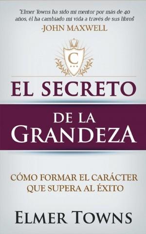 Secreto de la grandeza, El