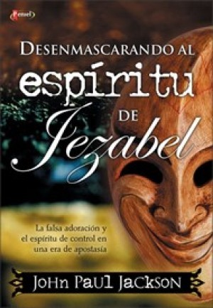 Desenmascarando al espíritu de Jezabel