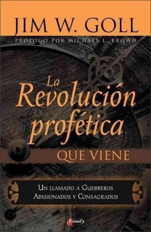 Revolución profética que viene, La