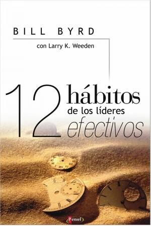 12 hábitos de los líderes efectivos