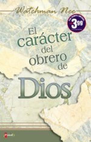 Carácter del obrero de Dios, El