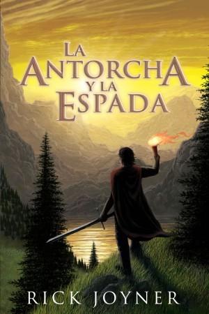 Antorcha y la espada, La