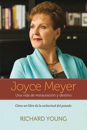 Joyce Meyer, una vida de restauración y destino