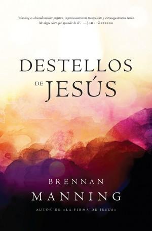Destellos de Jesús