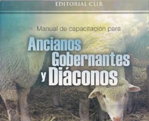 Manual de capacitación para ancianos, gobernantes y diáconos